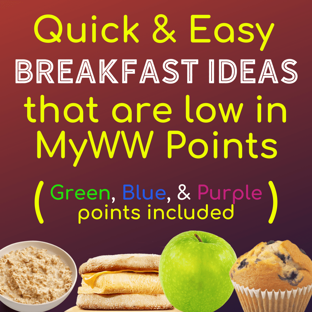 Quick and Easy Breakfast Ideas with MyWW Green, Blue, & Purple Points -  Meal Planning Mommies